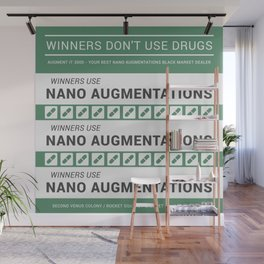 Winners Don't Use Drugs Wall Mural