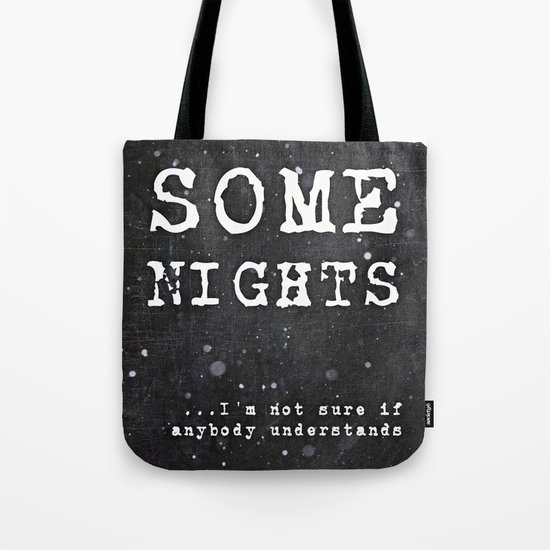 SOME NIGHTS Tote Bag