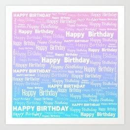 Happy Birthday! 8 Art Print