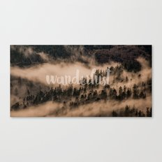 Mountain Fog Travel Trees wanderlust forest- GO TO THE WOODS - LOVE Canvas Print