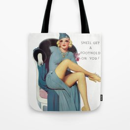 She'll Get A Foothold On You - Vintage Pin Up Girl Art Tote Bag
