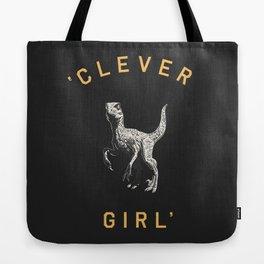 Clever Girl (Dark) Tote Bag