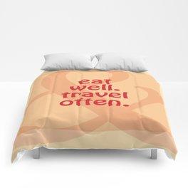 Eat Well, Travel Often II Comforters