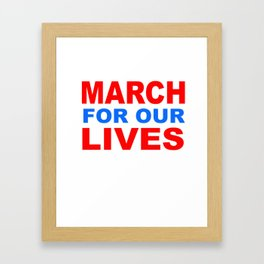 march for our live Framed Art Print