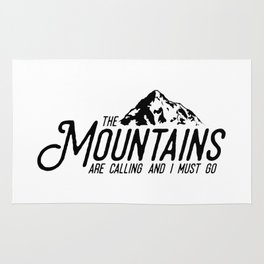 The Mountains are calling and I must go No.2 Rug
