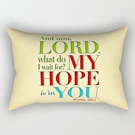 My Hope is in You Rectangular Pillow