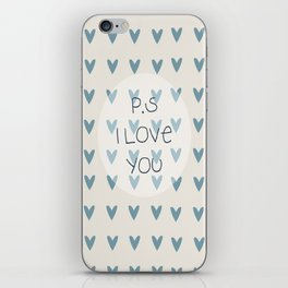 P.S I Love You  iPhone Skin