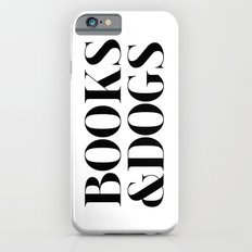 Books&Dogs - Black and White Slim Case iPhone 6s