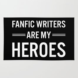 Fanfic Writers Are My Heros 2 Rug