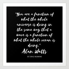 13  |  Alan Watts Quote 190516 Art Print