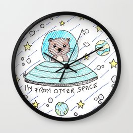 I'm from otter space Wall Clock