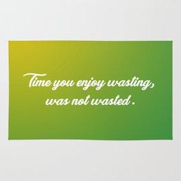Time You Enjoy Wasting Rug