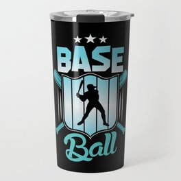 Baseball Sport Home Run Player Hobby Shirt Design Travel Mug
