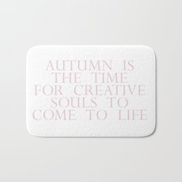 time for creative souls Bath Mat