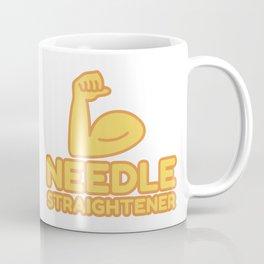 NEEDLE STRAIGHTENER - funny job gift Coffee Mug