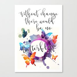 Without Change Canvas Print
