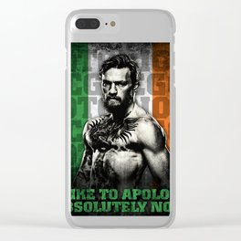 Conor McGregor - Apologize To Absolutely Nobody Clear iPhone Case