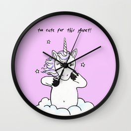 too cute for this planet (pink/rose) Wall Clock