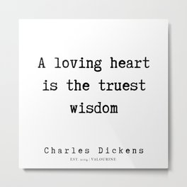 31     | Charles Dickens Quotes | 190727 Metal Print