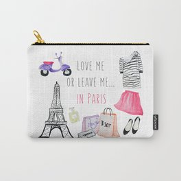 Leave me in Paris Carry-All Pouch