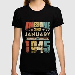 Awesome Since January 1945 T-Shirt T-shirt