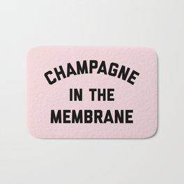 Champagne Membrane Funny Quote Bath Mat