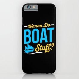 Boat Stuff iPhone Case