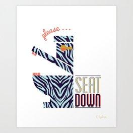 Zebra Says Seat Down! Art Print