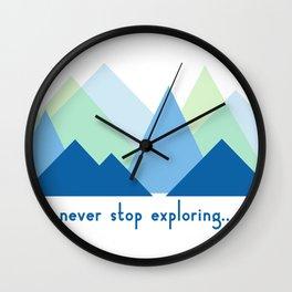 never stop exploring Wall Clock
