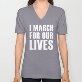 I March For Our Lives (white) Unisex V-Neck