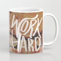 work hard Mugs featuring Work Hard by Leah Flores