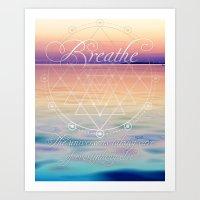 Breathe - Reminder Affirmation Mindful Quote Art Print