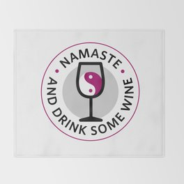 Namaste and Drink Some Wine Throw Blanket