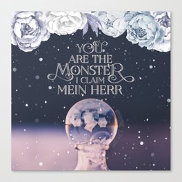 Wintersong - You are the monster I claim Canvas Print