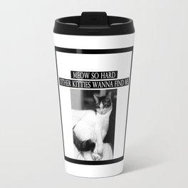 """Meow So Hard"" Thug Cat Travel Mug"