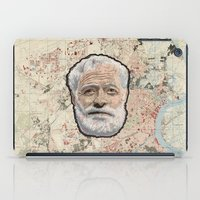 hemingway iPad Cases featuring Ernest Hemingway by steam