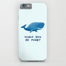 Whale You Be Mine? Slim Case iPhone 6s