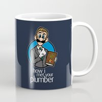 how i met your mother Mugs featuring How I Met Your Plumber by Mike Handy Art