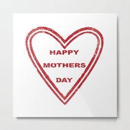 Mothers Day Heart Metal Print