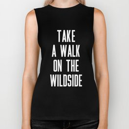 Take A Walk On The Wildside Biker Tank