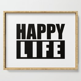 Happy Life Serving Tray