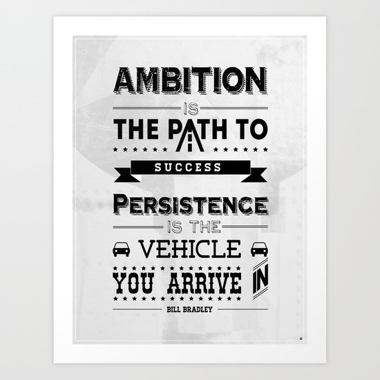 """Ambition Poster"" Art Print"