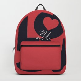 Love is all you need illustration, Valentine's Day, romantic gift for her, wedding day, romance Backpack