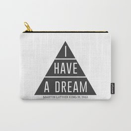 I Have A Dream Martin Luther King Speech Carry-All Pouch