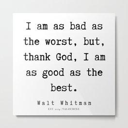 9    | Walt Whitman Quotes | 190803 Metal Print