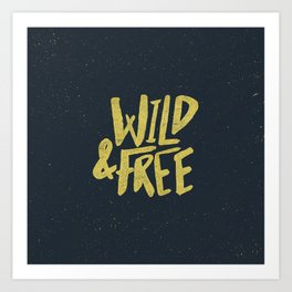 Wild and Free x Gold and Navy Art Print