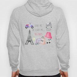 Leave me in Paris Hoody