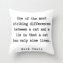 65    | Mark Twain Quotes | 190730 Throw Pillow