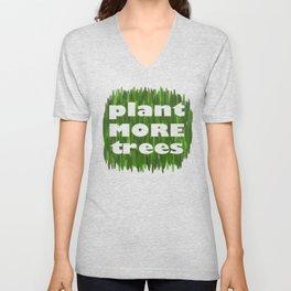 Plant More Trees Unisex V-Neck