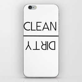 Clean vs Dirty iPhone Skin